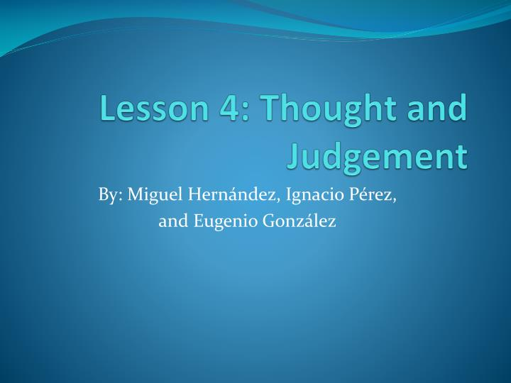 lesson 4 thought and judgement n.