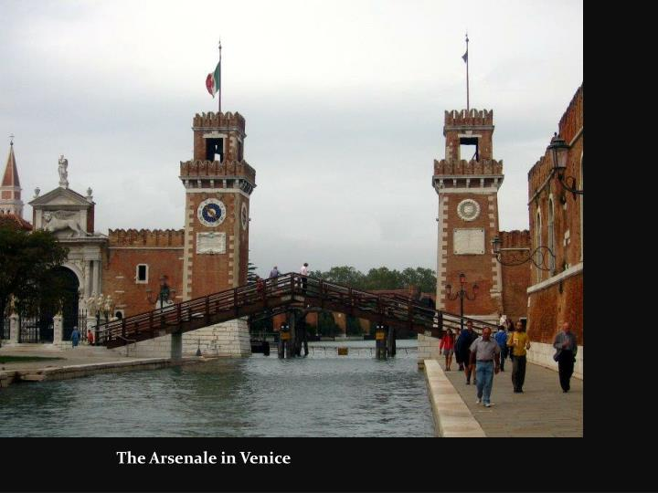 The Arsenale in Venice