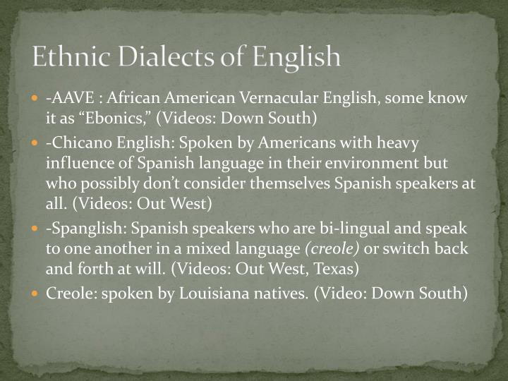 Ethnic Dialects of English