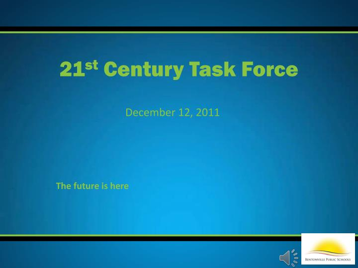 21 st century task force n.