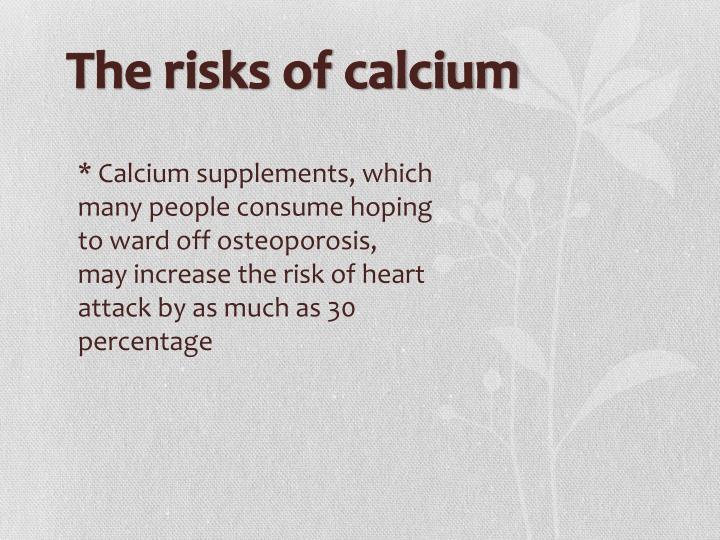 The risks of calcium