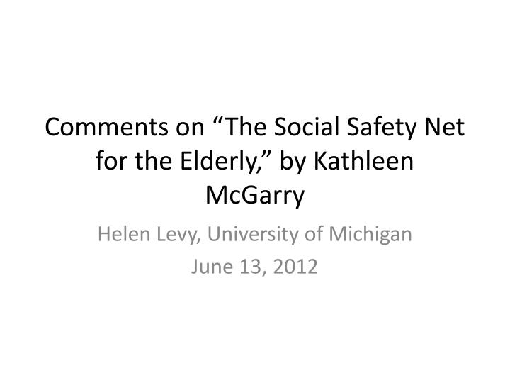 comments on the social safety net for the elderly by kathleen mcgarry n.