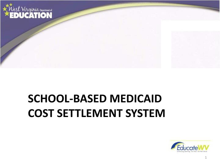 school based medicaid cost settlement system n.