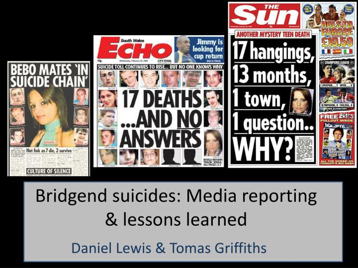 bridgend suicides media reporting lessons learned n.