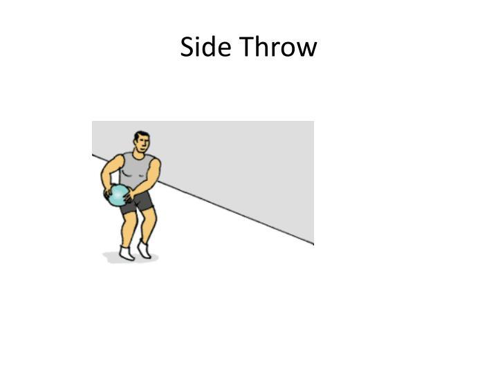 Side Throw