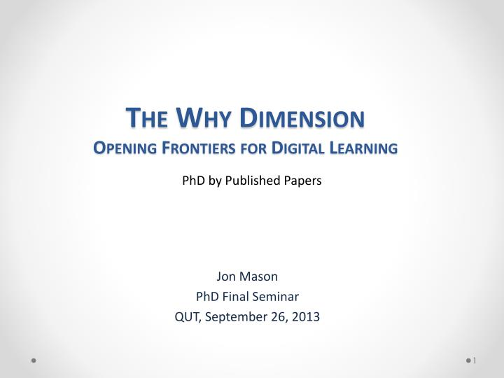 the why dimension opening frontiers for digital learning n.