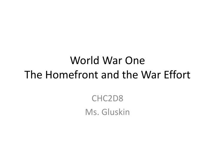 world war one the homefront and the war effort n.