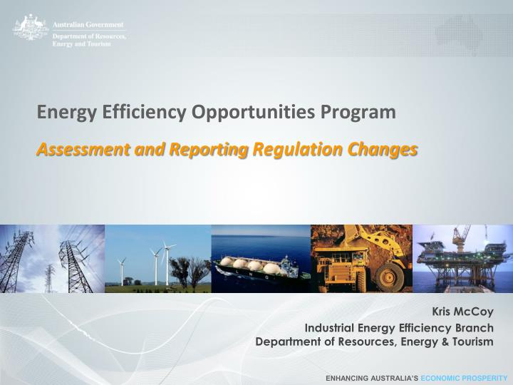 energy efficiency opportunities program assessment and reporting regulation changes n.