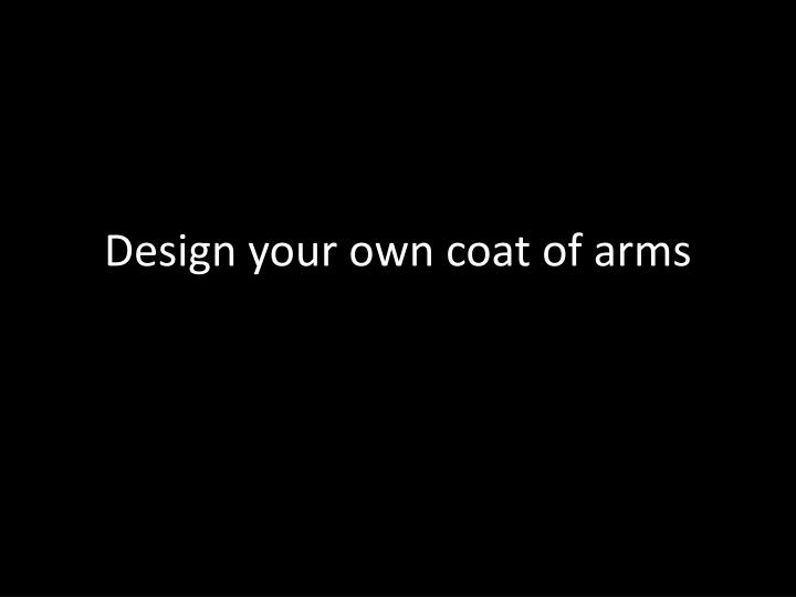 design your own coat of arms n.
