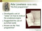 ada lovelace 1816 1852 the first programmer