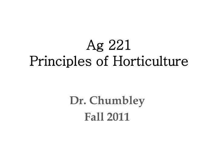 ag 221 principles of horticulture n.