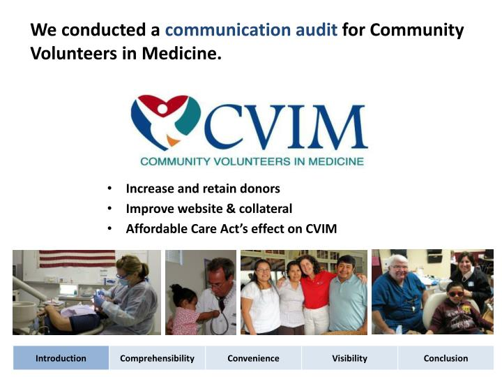 We conducted a communication audit for community volunteers in medicine