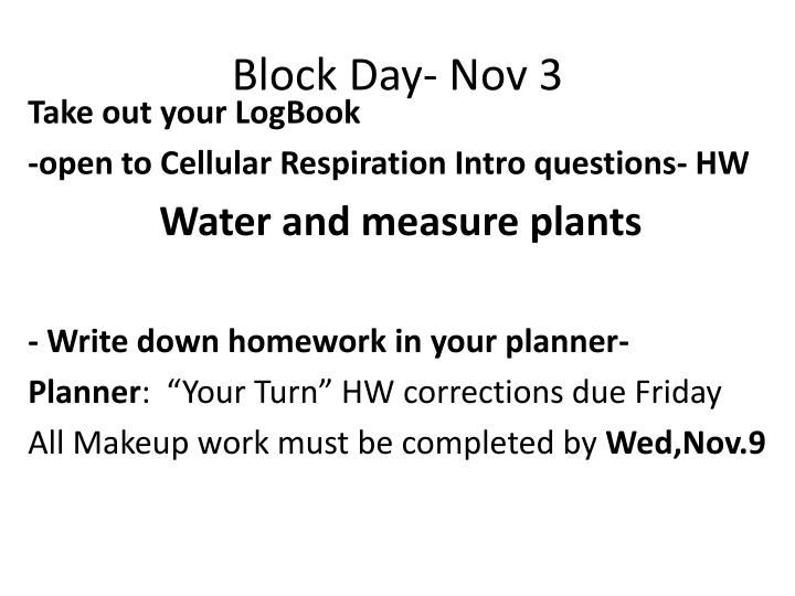 block day nov 3 n.