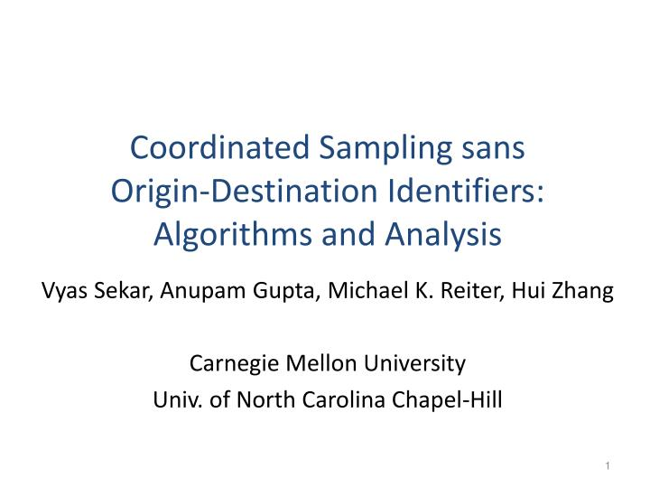 coordinated sampling sans origin destination identifiers algorithms and analysis n.