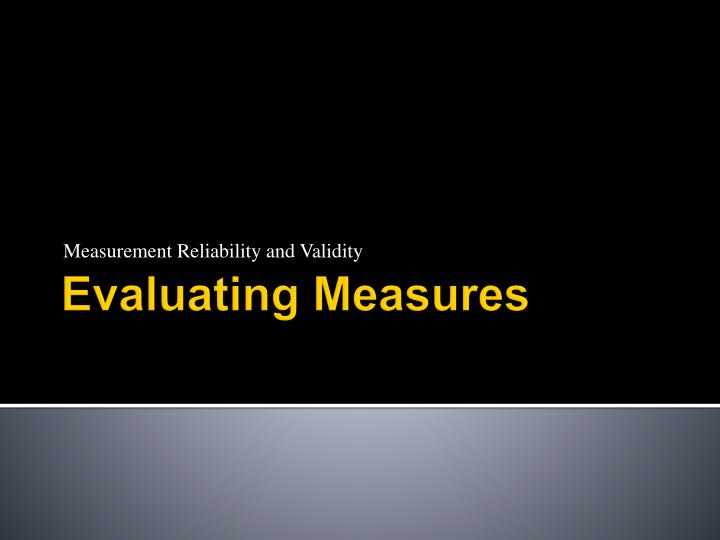 measurement reliability and validity n.