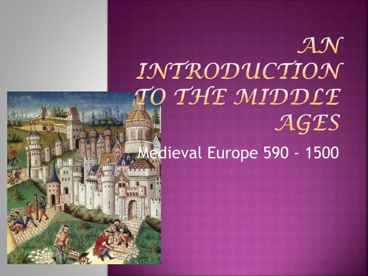 an introduction to the middle ages n.
