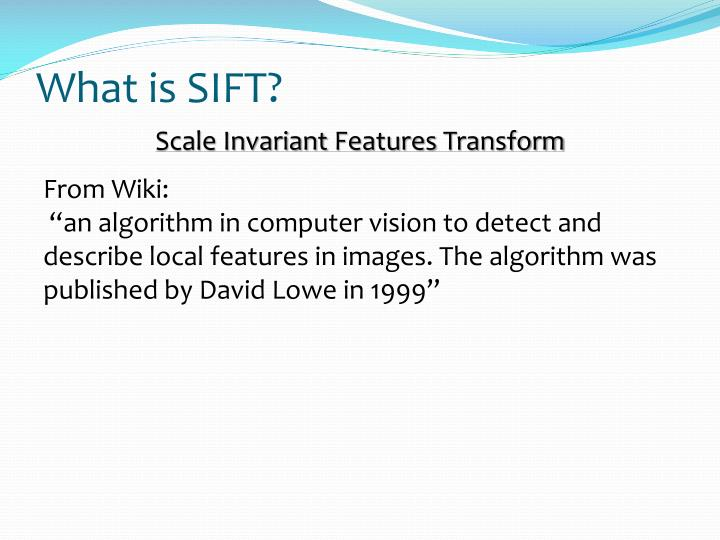 What is SIFT?
