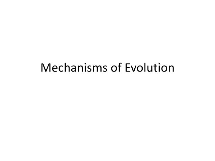 mechanisms of evolution n.