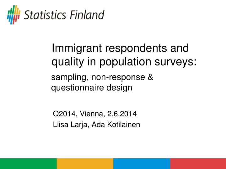 immigrant respondents and quality in population surveys n.