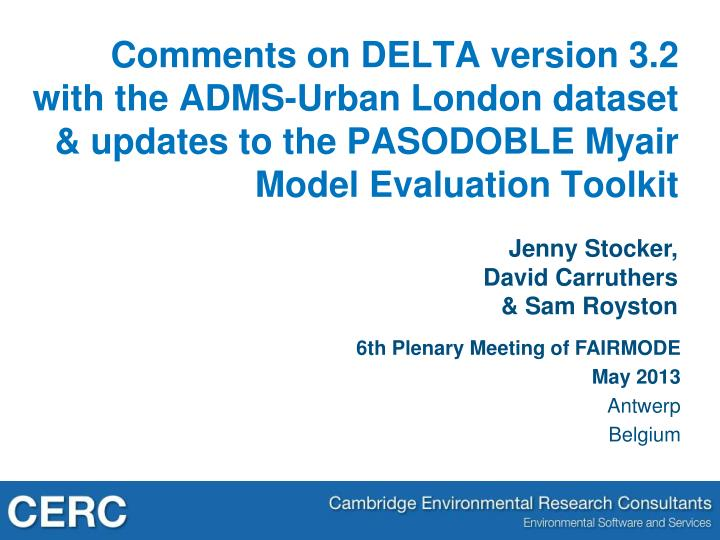 Comments on DELTA version 3.2 with the ADMS-Urban London dataset & updates to the PASODOBLE
