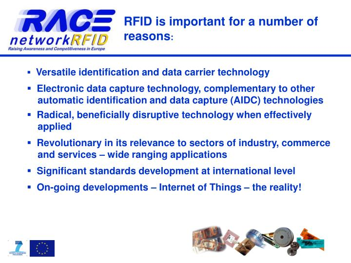 RFID is important for a number of reasons
