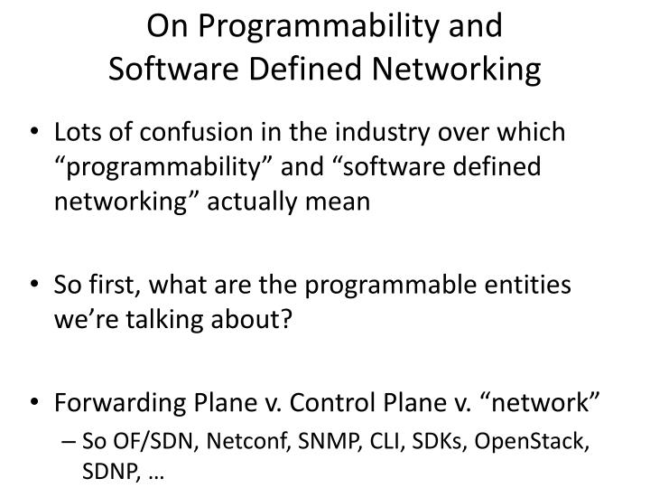 on programmability and software defined networking n.