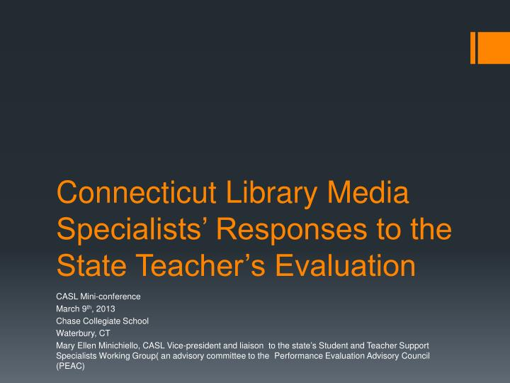 connecticut library media specialists responses to the state teacher s evaluation n.