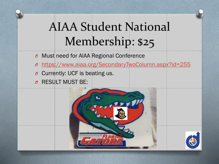 AIAA Student National Membership: $25