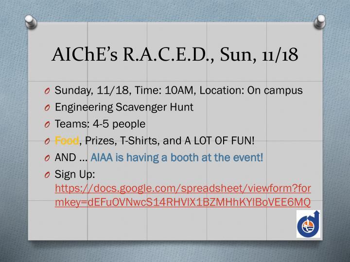 AIChE's R.A.C.E.D., Sun, 11/18