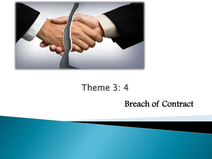 theme 3 4 breach of contract n.