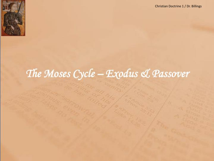 the moses cycle exodus passover n.