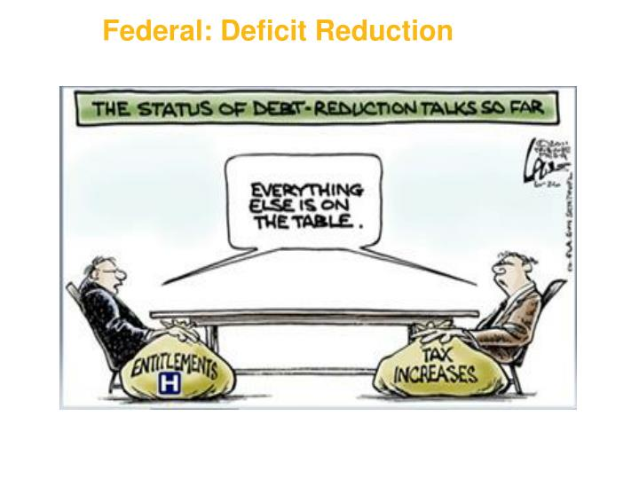 Federal: Deficit Reduction