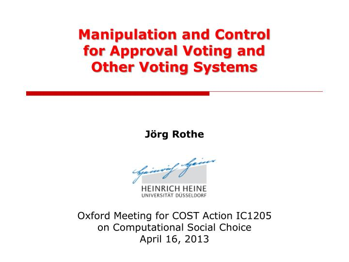 manipulation and control for approval voting and other voting systems n.