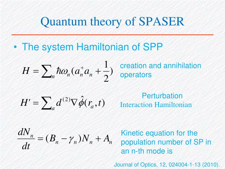 Quantum theory of SPASER