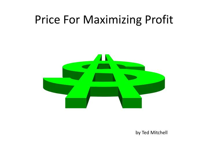 price for maximizing profit n.