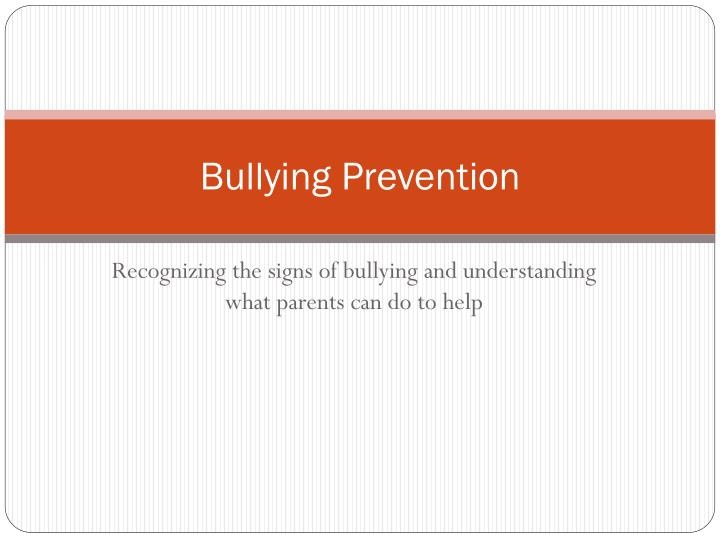 bullying prevention n.
