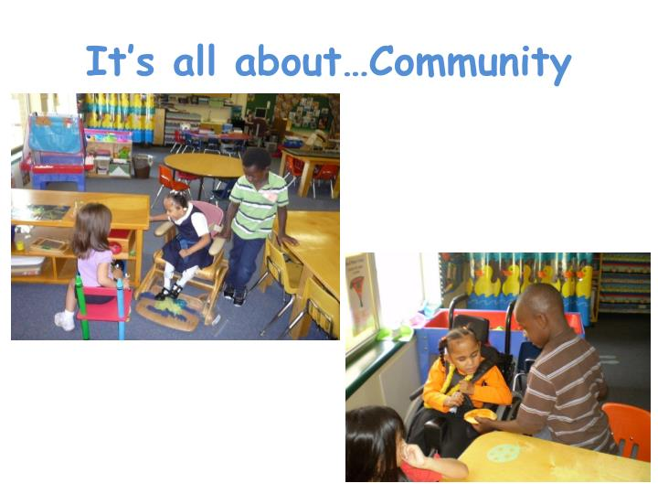 It's all about…Community