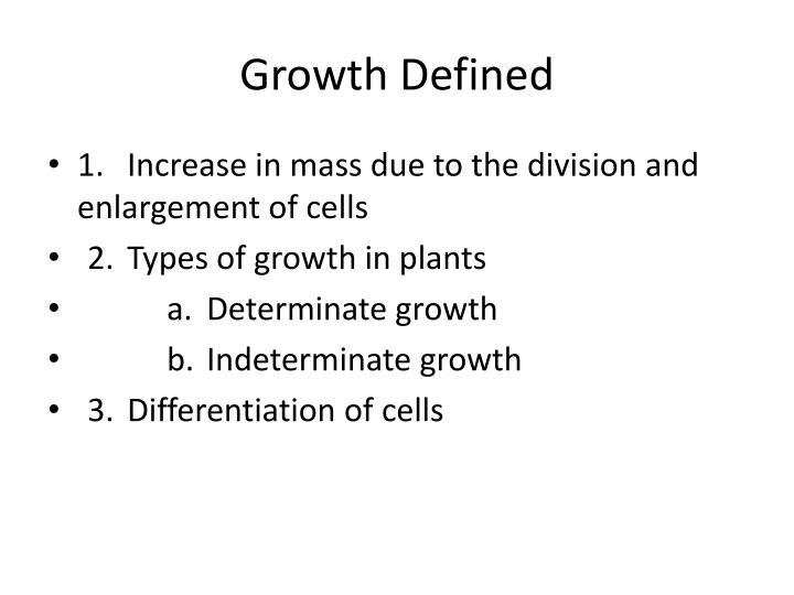 Growth defined