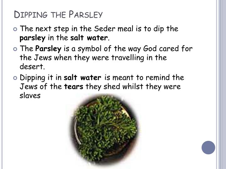 Dipping the Parsley