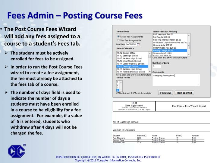 The Post Course Fees Wizard will add any fees assigned to a course to a student's Fees tab.