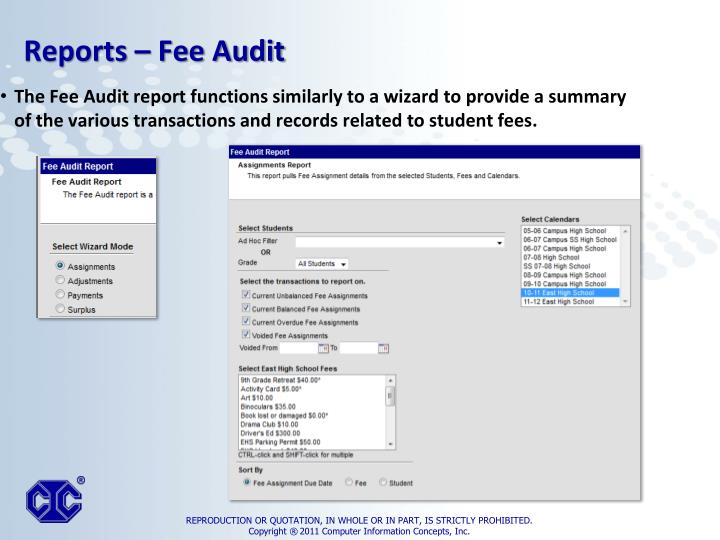 The Fee Audit report functions similarly to a wizard to provide a summary of the various transactions and records related to student fees.