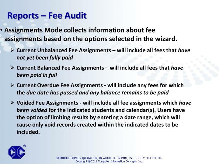 Assignments Mode collects information about fee assignments based on the options selected in the wizard.