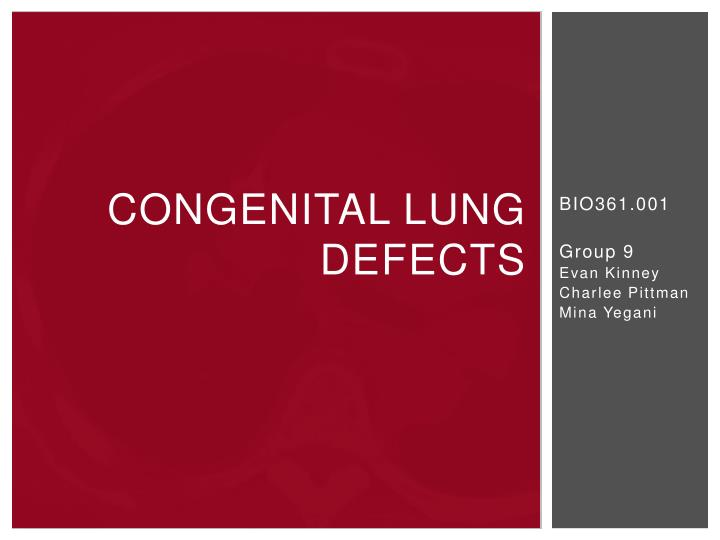 congenital lung defects n.
