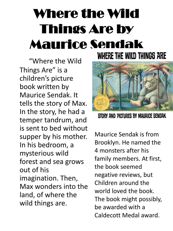 where the wild things are essay This paper explores a psychological case study on the character of max from the film where the wild things are by using various sources, it is asserted that max may have suffered from a brief psychotic break.