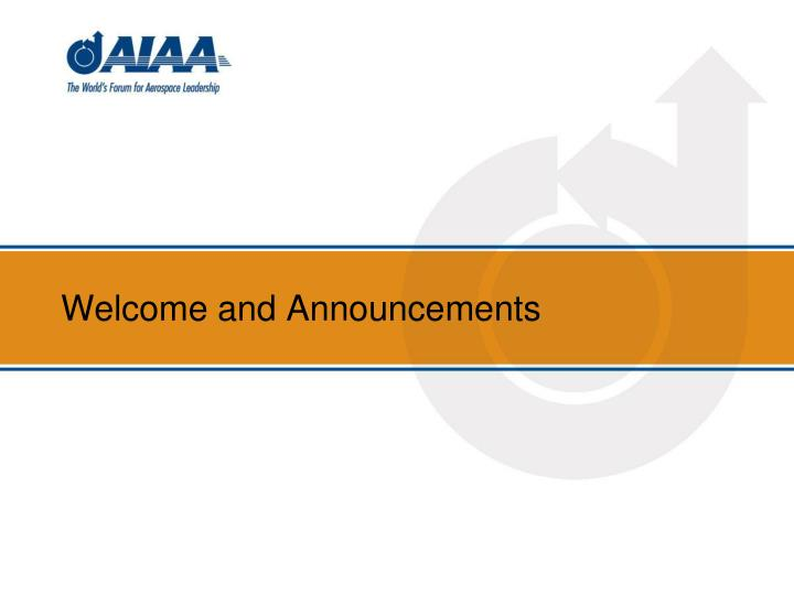 welcome and announcements n.
