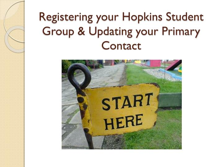 registering your hopkins student group updating your primary contact n.