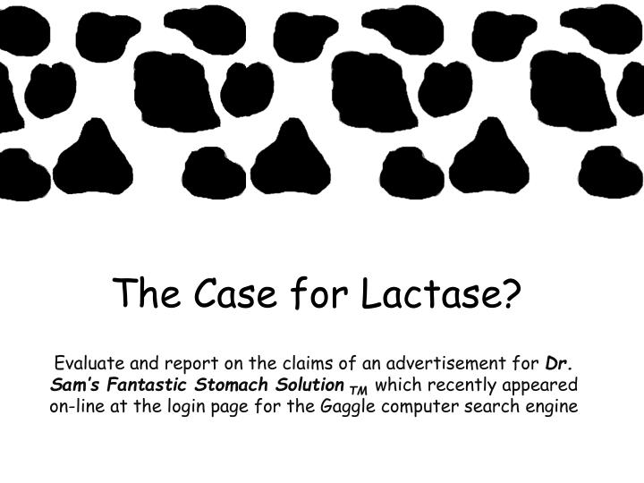 the case for lactase n.