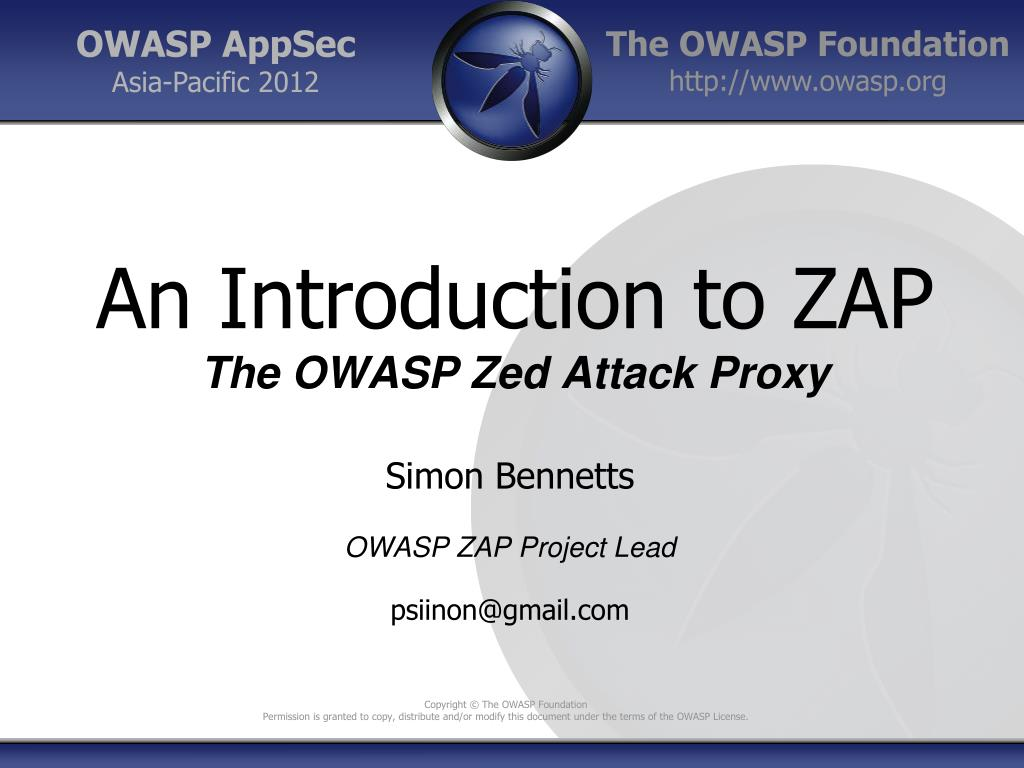 Ppt An Introduction To Zap The Owasp Zed Attack Proxy Powerpoint