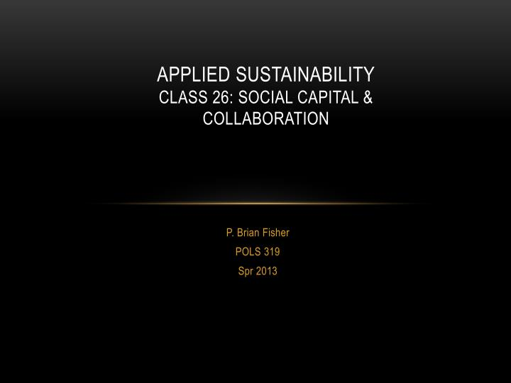 applied sustainability class 26 social capital collaboration n.