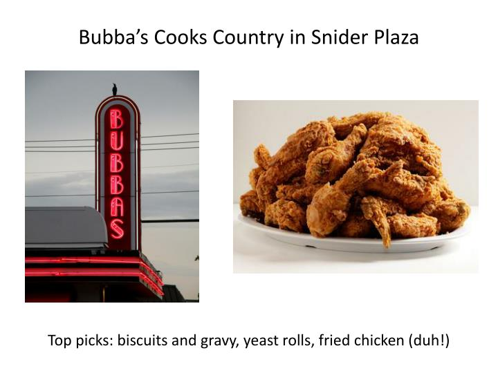 Bubba's Cooks Country in Snider Plaza
